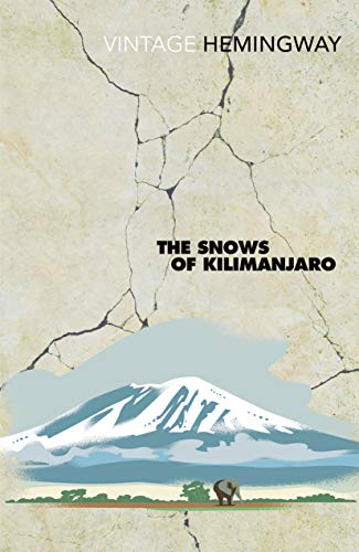 9780099460923: The Snows Of Kilimanjaro (Vintage Classics)