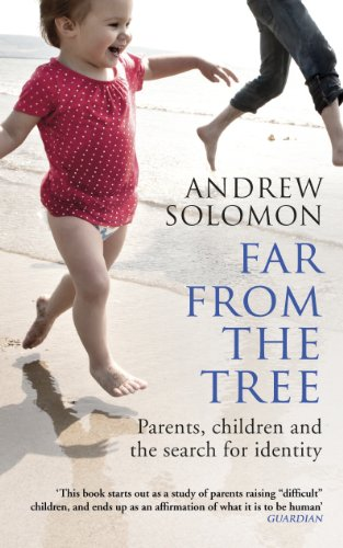 9780099460992: Far From The Tree: Parents, Children and the Search for Identity
