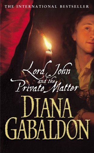 9780099461173: Lord John And The Private Matter (Lord John Grey)