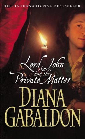 9780099461173: Lord John And The Private Matter