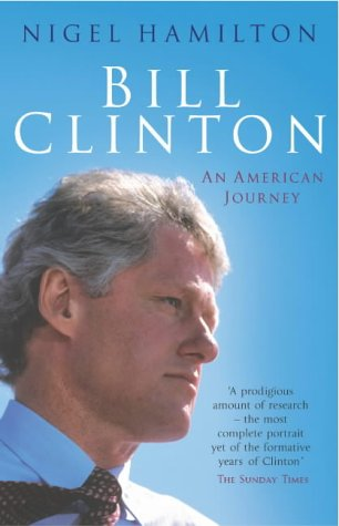 9780099461425: Bill Clinton: An American Journey