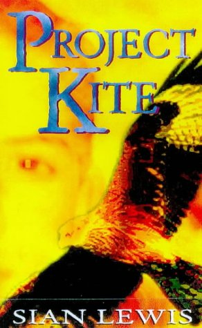 9780099461517: Project Kite (Red Fox Older Fiction)