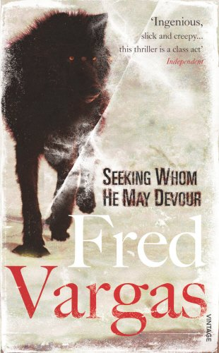 9780099461562: Seeking Whom He May Devour