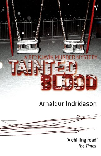 9780099461630: Tainted Blood (A Reykjavik Murder Mystery)