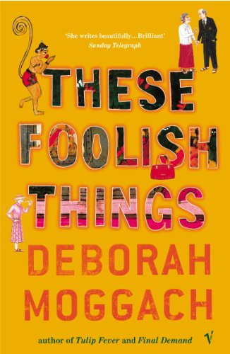 9780099461845: These Foolish Things