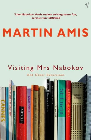 9780099461876: Visiting Mrs Nabokov: And Other Excursions