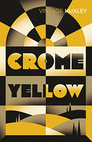 9780099461890: Crome Yellow (Vintage Classics)