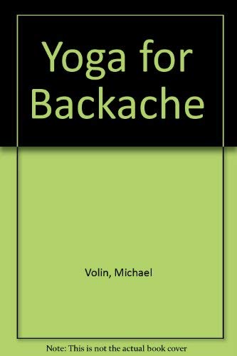9780099461906: Yoga for Backache