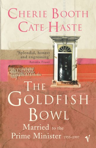 9780099462026: The Goldfish Bowl: Married to the Prime Minister 1955-1997