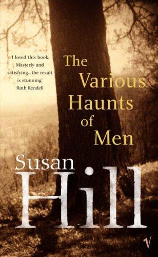 9780099462095: The Various Haunts Of Men: A Simon Serrailler Novel