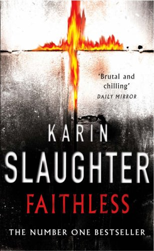 9780099462262: Faithless: (Grant County series 5)