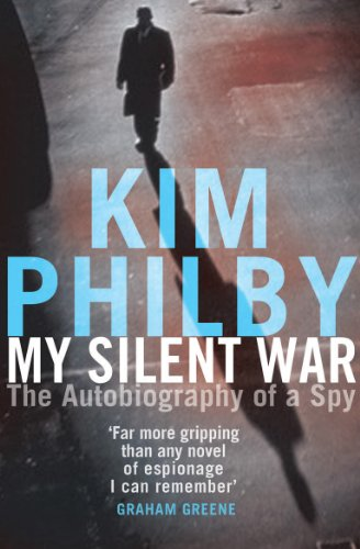9780099462361: My Silent War: The Autobiography of a Spy