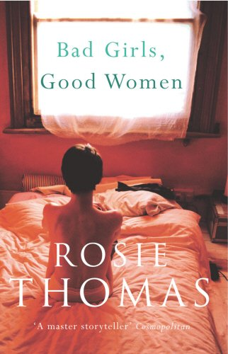 9780099462453: Bad Girls, Good Women