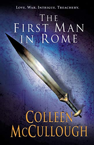 9780099462484: First Man In Rome (Masters of Rome)