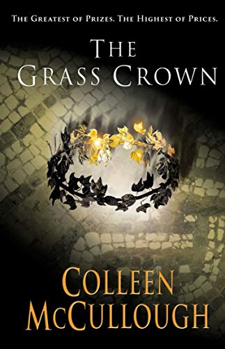 9780099462491: The Grass Crown (Masters of Rome)