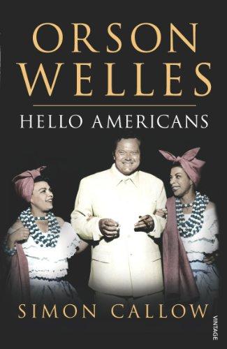 9780099462613: Orson Welles, Volume 2: Hello Americans: v. 2