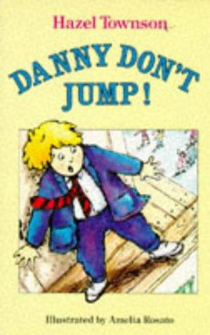 9780099462903: Danny - Don't Jump