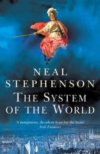 9780099463368: The System Of The World