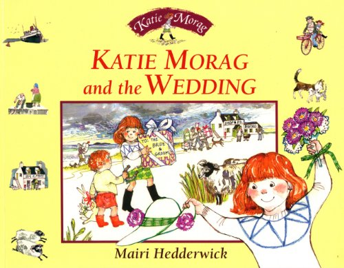 9780099463412: Katie Morag And The Wedding (Red Fox picture books)