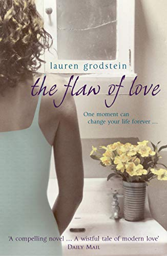 9780099463429: The Flaw of Love