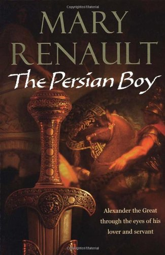 9780099463481: The Persian Boy
