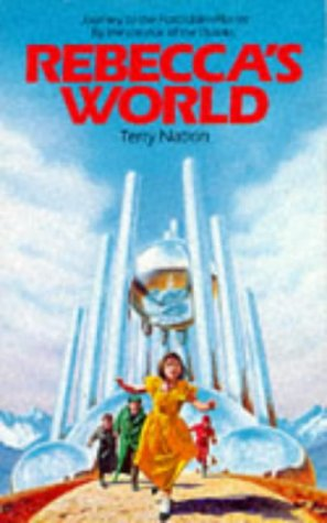 9780099463900: Rebecca's World: Journey to the Forbidden Planet