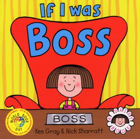 9780099463986: If I Was Boss