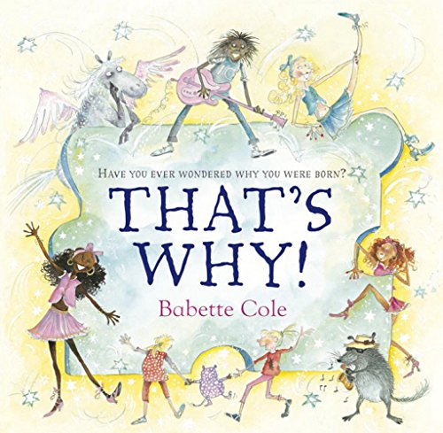 That's Why! (9780099463993) by Cole, Babette
