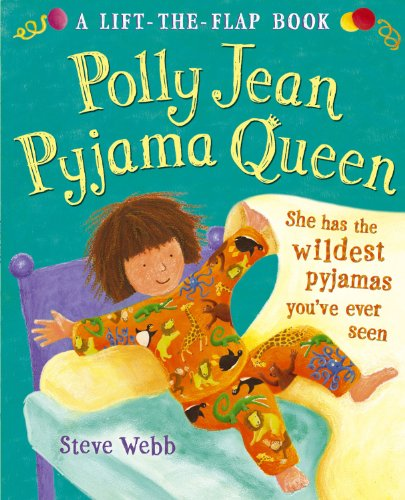 9780099464020: Polly Jean Pyjama Queen: A Lift-the-Flap Book