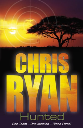 9780099464259: Alpha Force: Hunted: Book 6