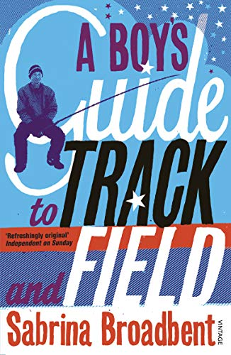 9780099464532: A Boy's Guide to Track and Field