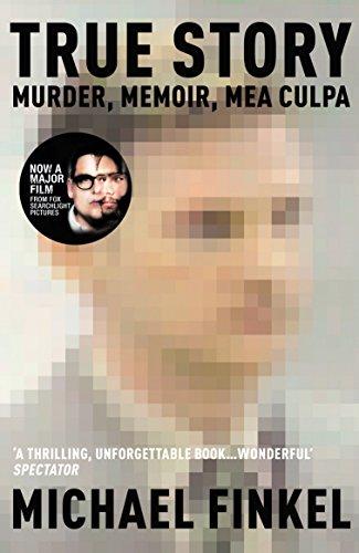 9780099464570: True Story: Murder, Memoir, Mea Culpa