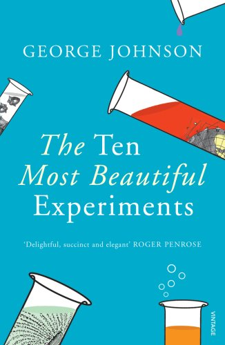 9780099464587: The Ten Most Beautiful Experiments
