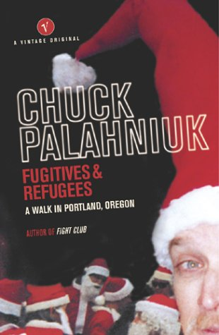 9780099464679: Fugitives And Refugees: A Walk Through Portland, Oregon