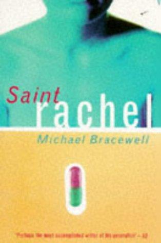 9780099464716: Saint Rachel