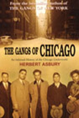 9780099464761: The Gangs of Chicago