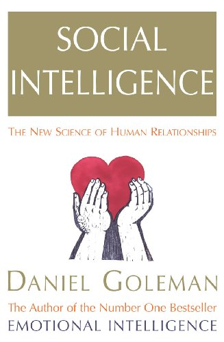 9780099464921: Social Intelligence: The New Science of Human Relationships