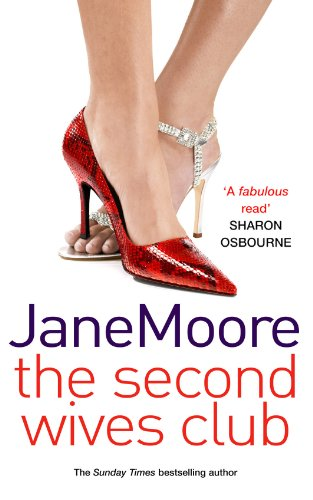 9780099465034: The Second Wives Club
