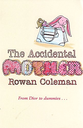 9780099465058: The Accidental Mother
