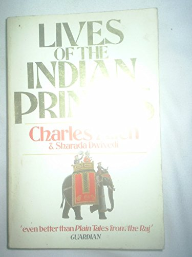 9780099465300: Lives of the Indian Princes (Arena Books)
