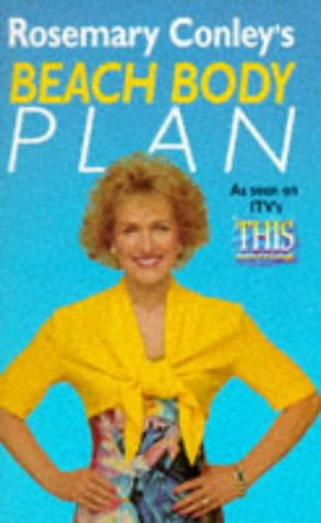 9780099465515: Rosemary Conley's Beach Body Plan