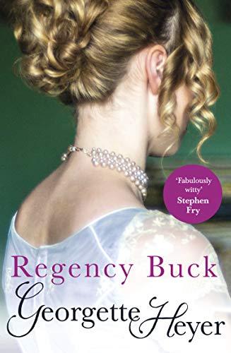 9780099465584: Regency Buck