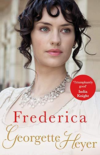 9780099465645: Frederica: Georgette Heyer Classic Heroines
