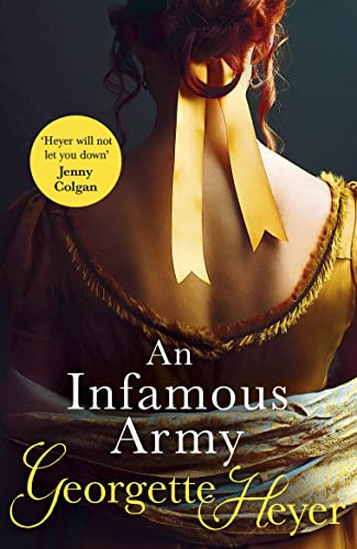 Infamous Army: Georgette Heyer