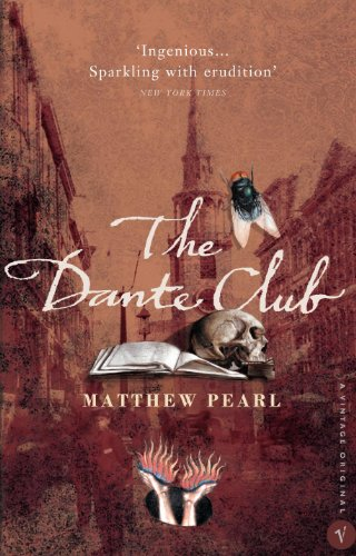9780099465980: The Dante Club: Historical Mystery