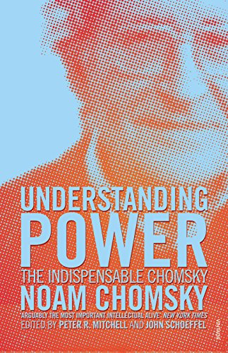 9780099466062: Understanding Power: The Indispensable Chomsky