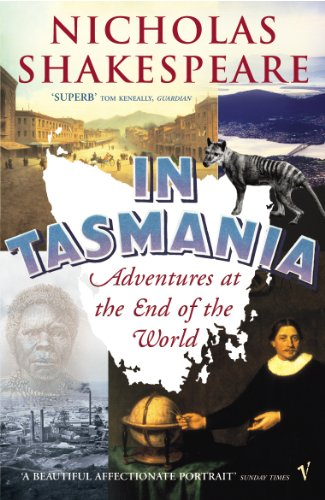 9780099466086: In Tasmania: Adventures at the End of the World