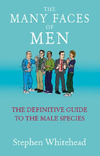 9780099466352: The Many Faces Of Men: The Definitive Guide to the Male Species