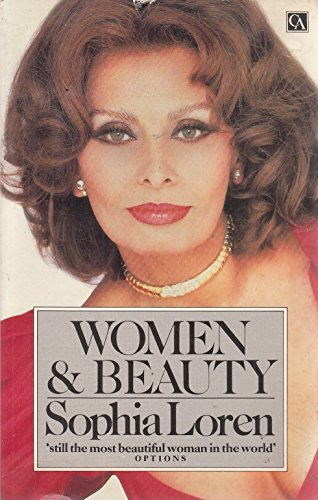 Women and Beauty (0099466406) by Sophia Loren