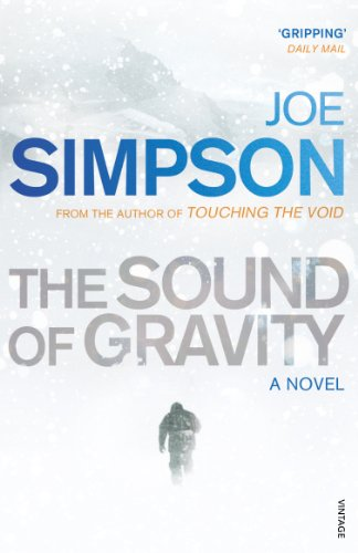 The Sound of Gravity: A Novel: Simpson, Joe